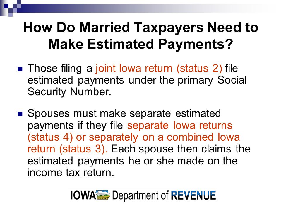 How Do Married Taxpayers Need to Make Estimated Payments.