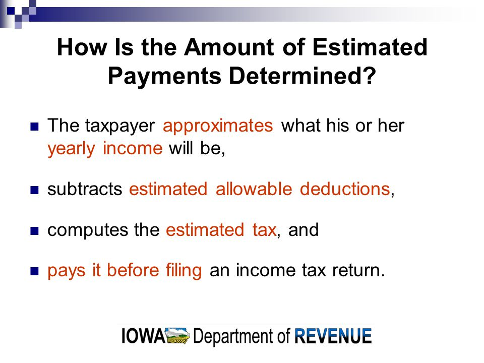 How Do I Make Estimated Payments.