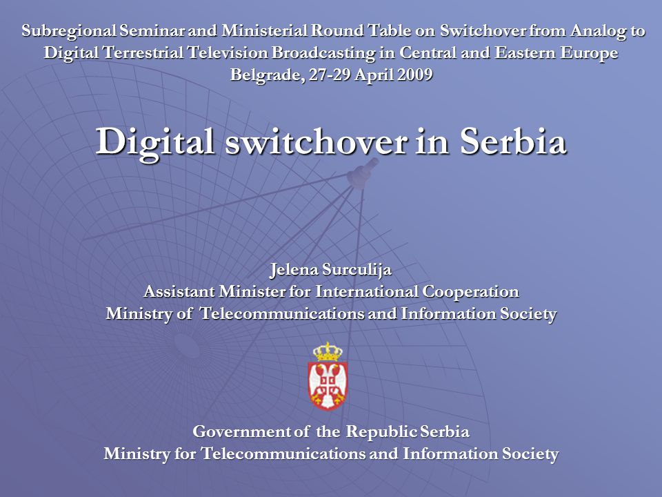 Subregional Seminar and Ministerial Round Table on Switchover from Analog to Digital Terrestrial Television Broadcasting in Central and Eastern Europe