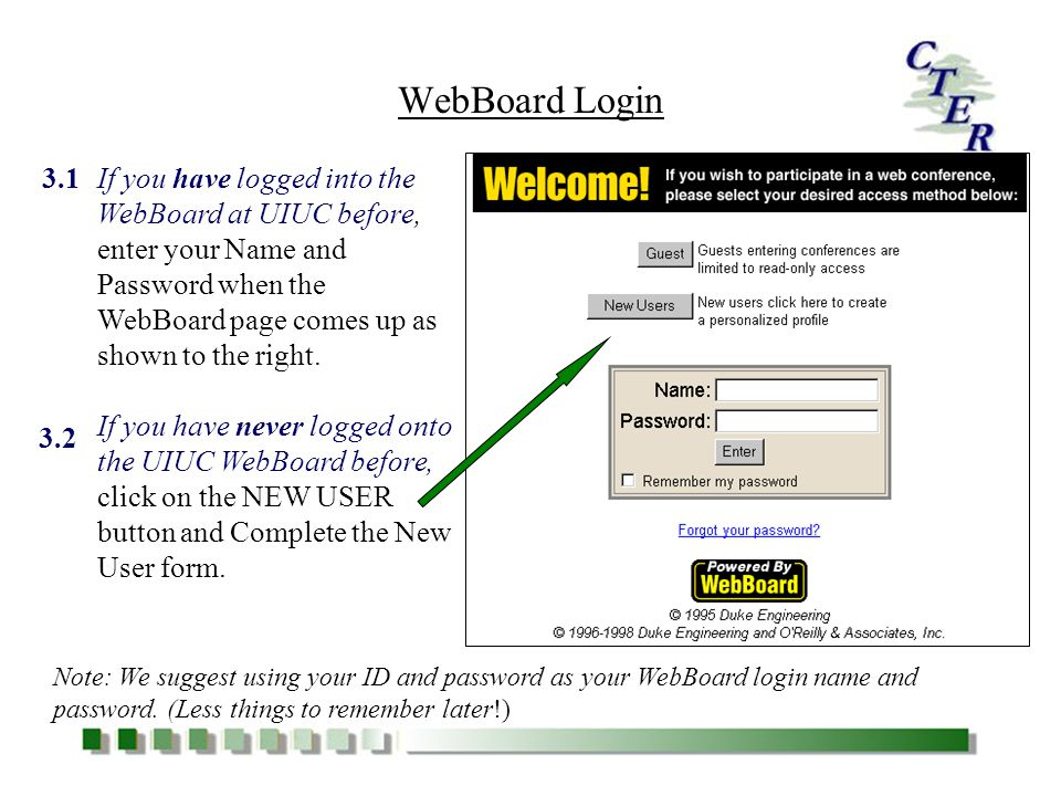 First Time in WebBoard 1.3 Notice the WebBoard frame consists of a menu bar, message window, and conference menu.