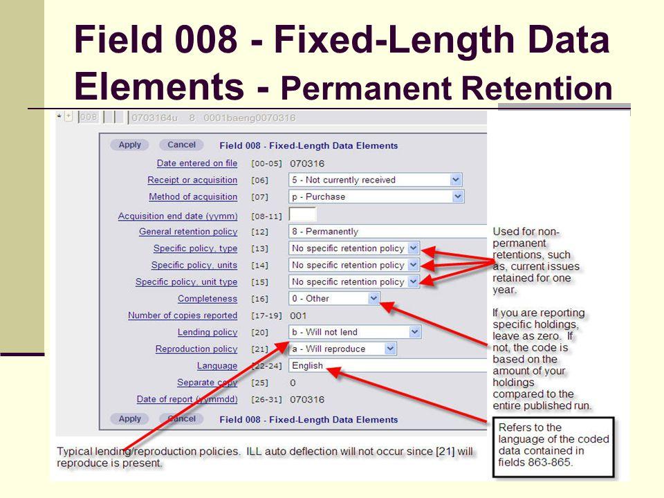 Field 008 - Fixed-Length Data Elements - Permanent Retention