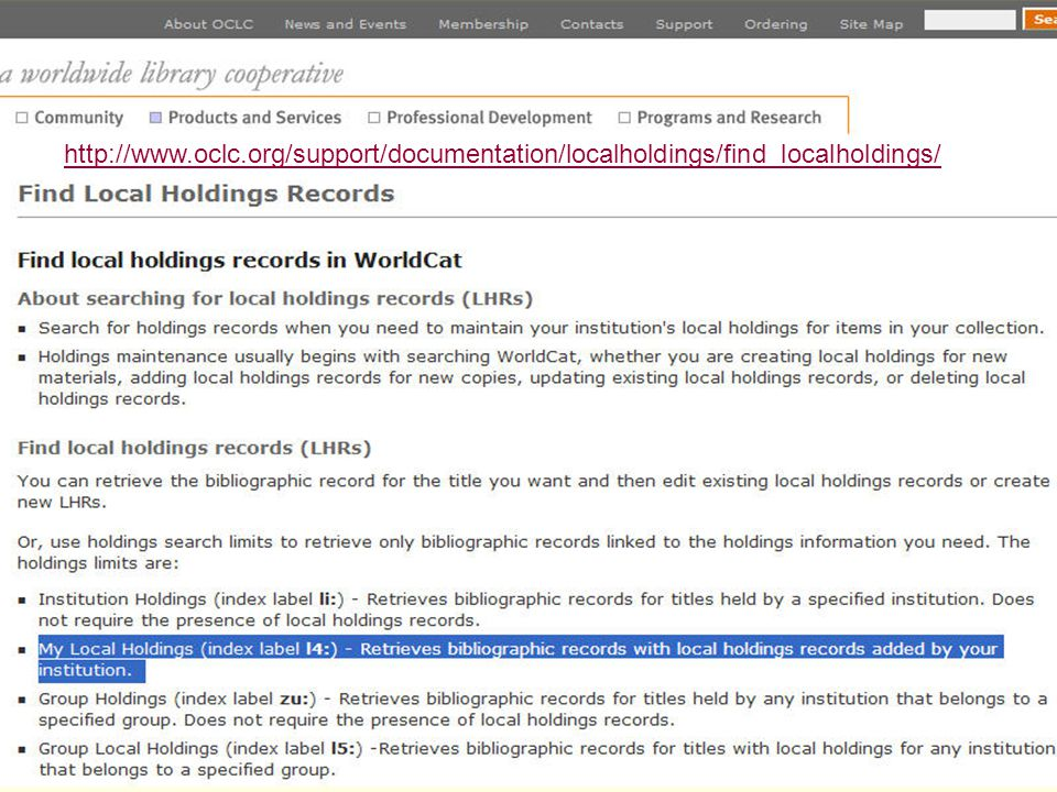 http://www.oclc.org/support/documentation/localholdings/find_localholdings/