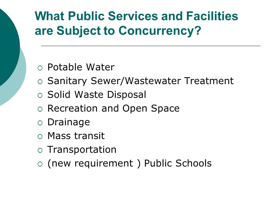 What Public Services and Facilities are Subject to Concurrency.