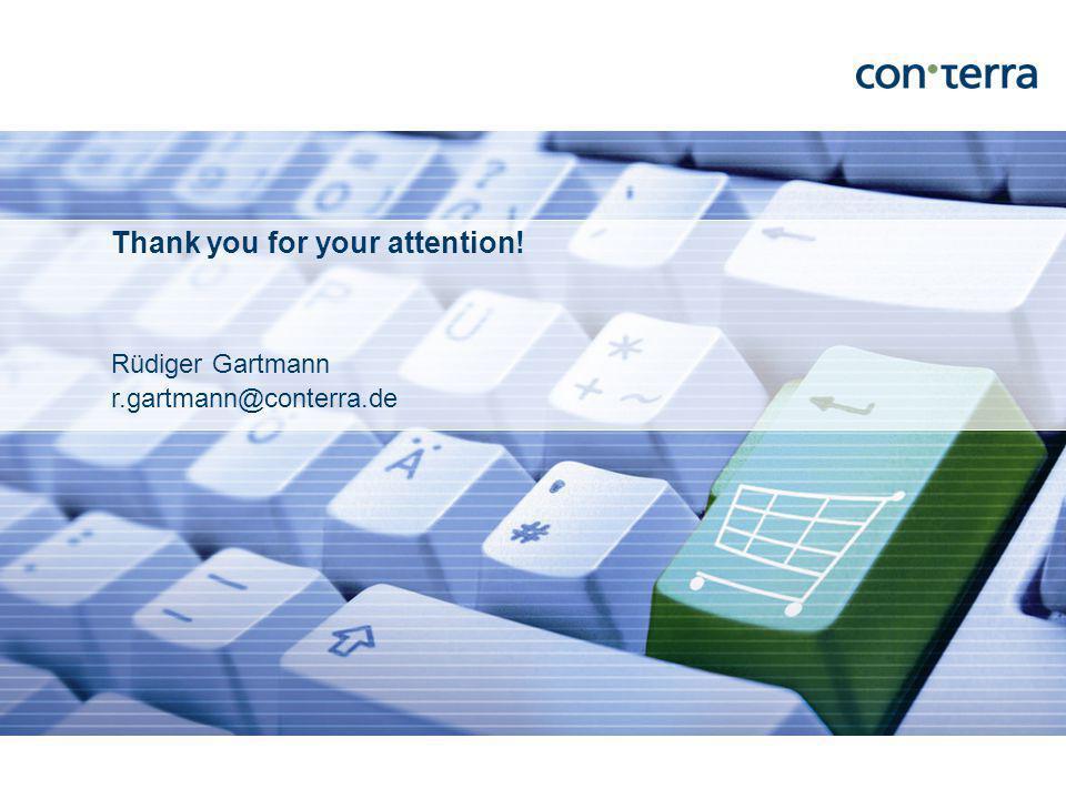 Rüdiger Gartmann r.gartmann@conterra.de Thank you for your attention!