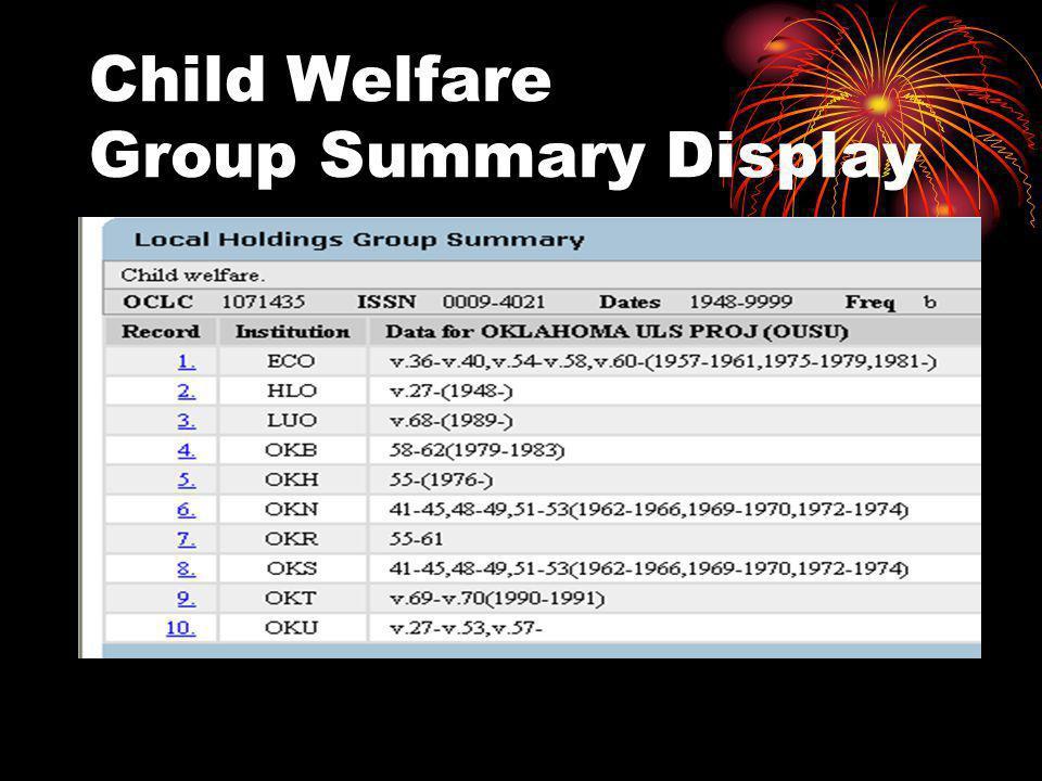 Child Welfare Group Summary Display