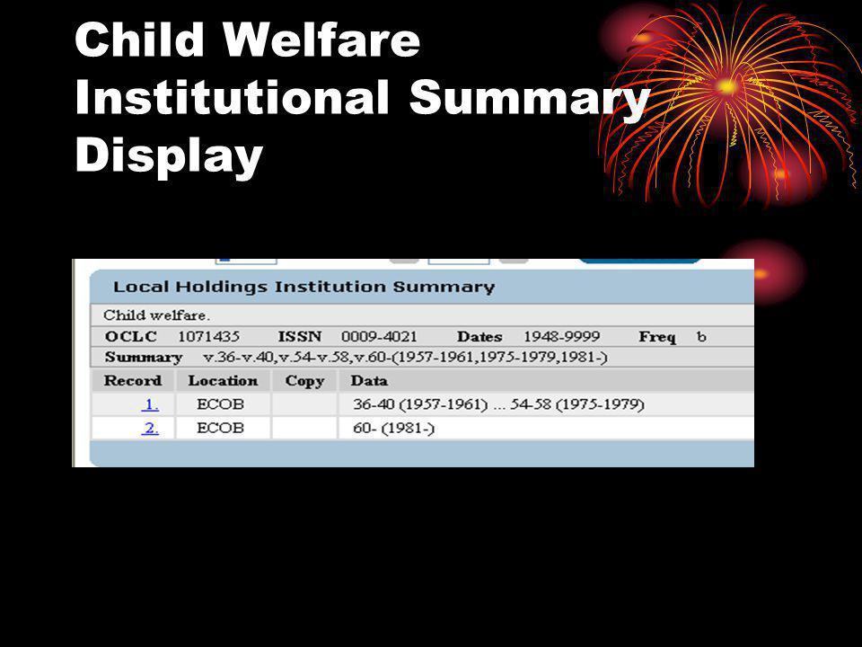Child Welfare Institutional Summary Display