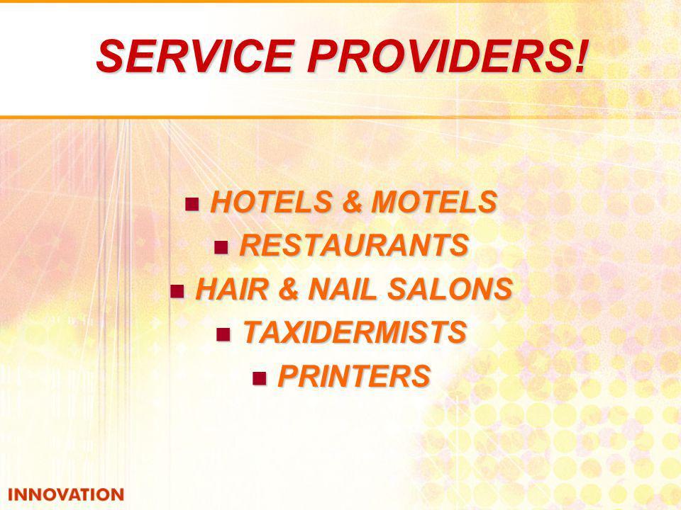 SERVICE PROVIDERS.