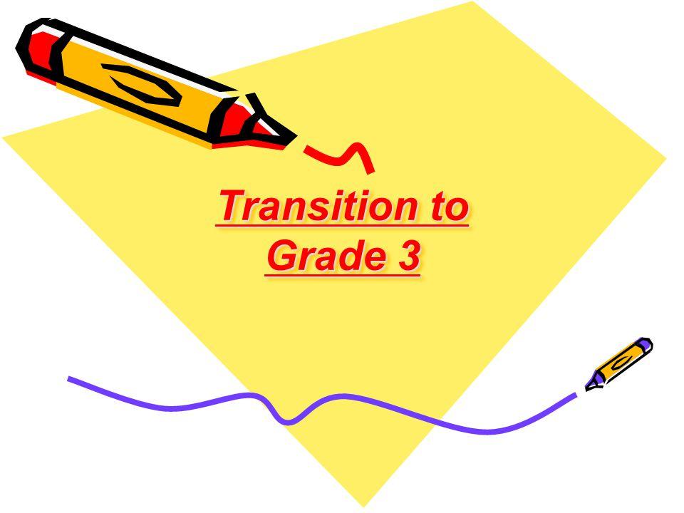 Transition to Grade 3