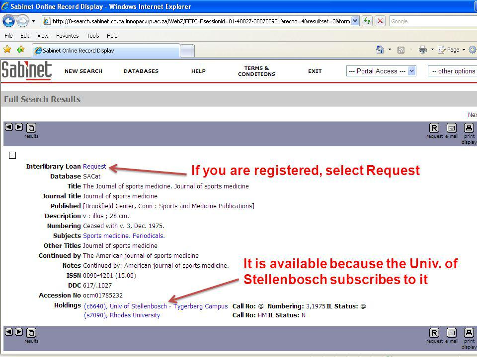It is available because the Univ. of Stellenbosch subscribes to it If you are registered, select Request