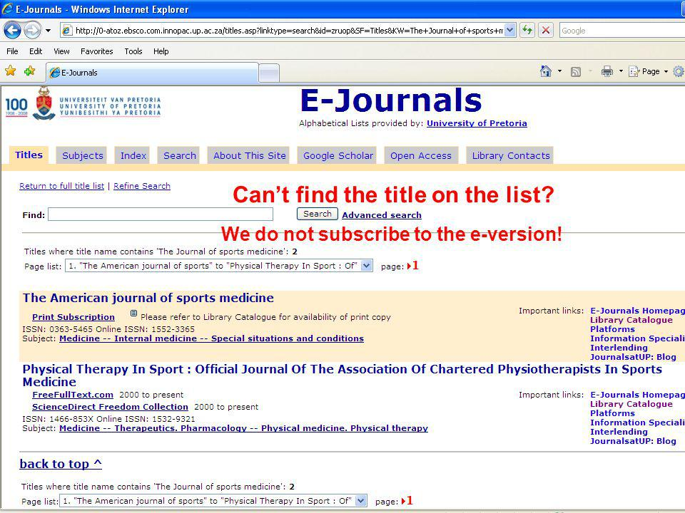 Cant find the title on the list? We do not subscribe to the e-version!