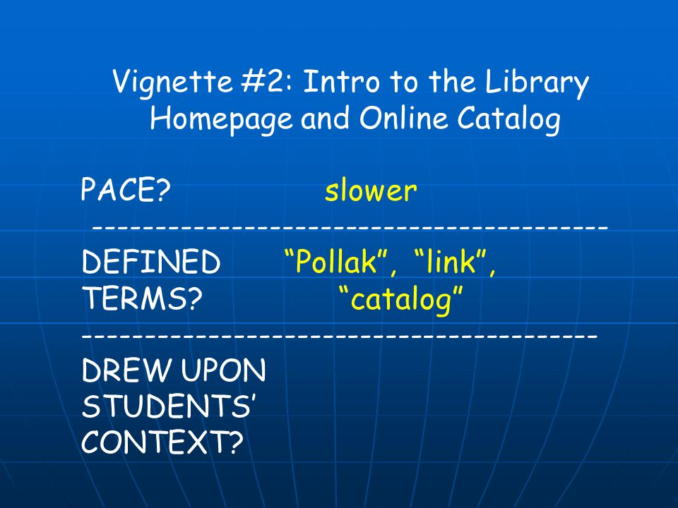 Vignette #2: Intro to the Library Homepage and Online Catalog PACE.