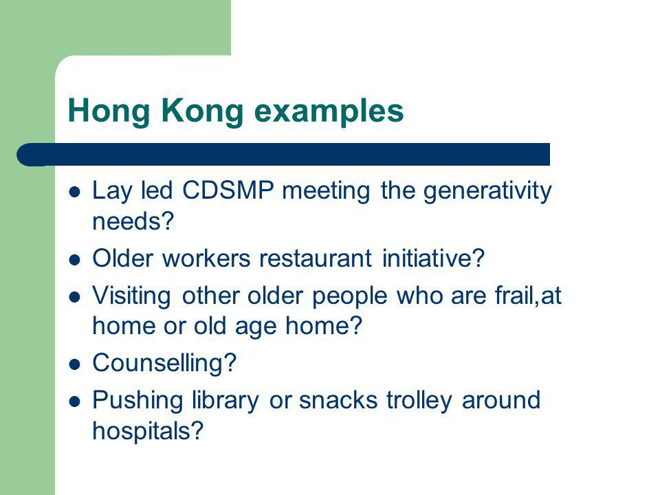 Hong Kong examples Lay led CDSMP meeting the generativity needs.