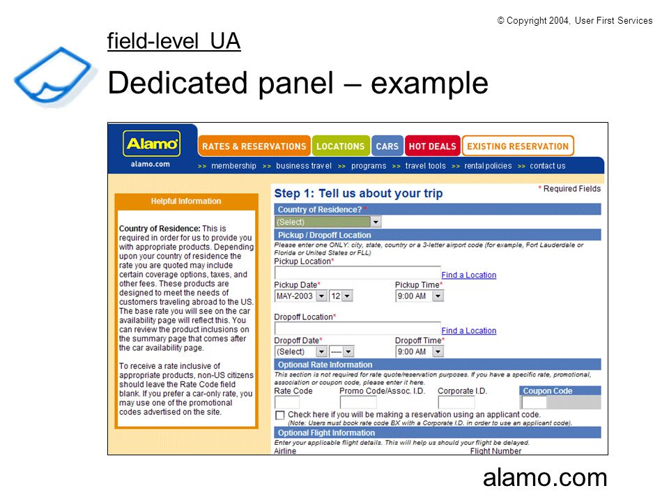 Dedicated panel – example alamo.com field-level UA © Copyright 2004, User First Services