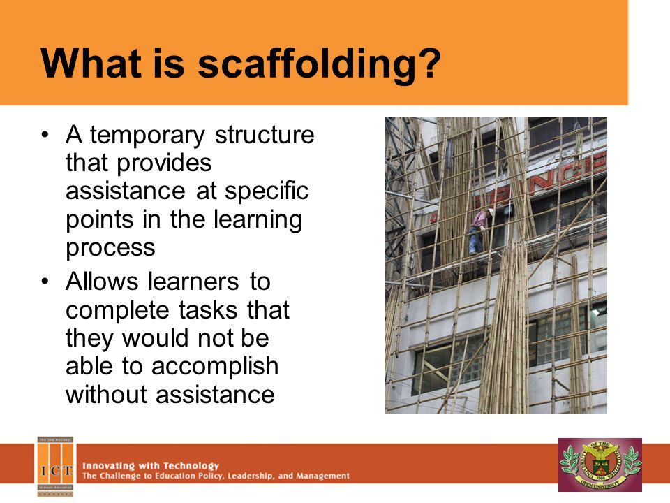 What is scaffolding.