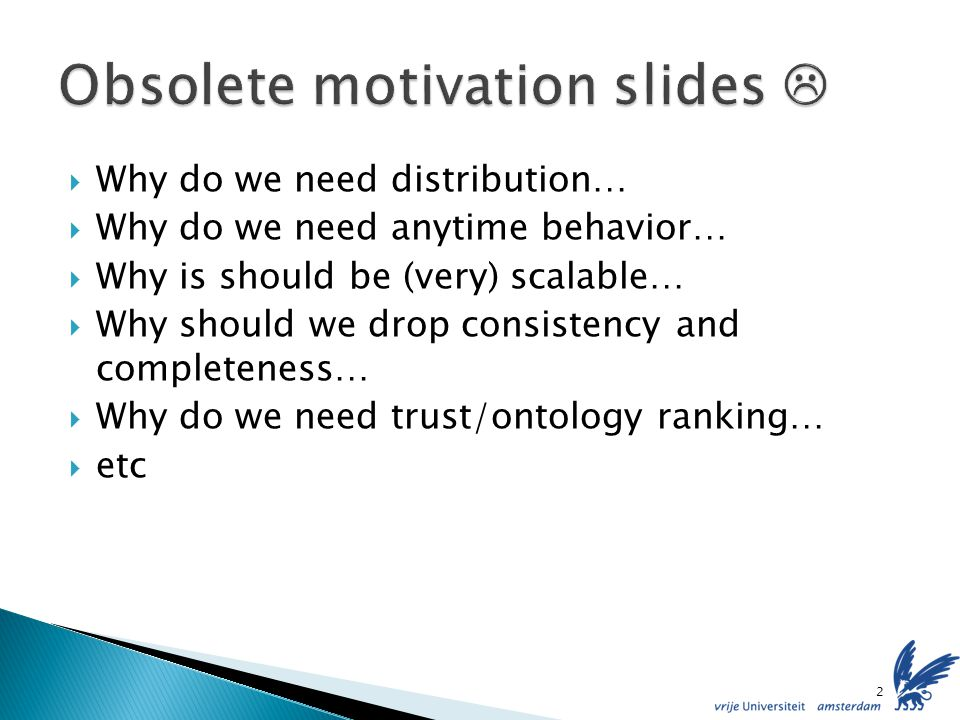 Based on the data of swoogle, there is currently small overlap between ontologies The distribution of ontology popularity follows a power-law pattern If most answers reside on the same peer, our approach outperforms those that rely on triple distribution on top of a DHT 23