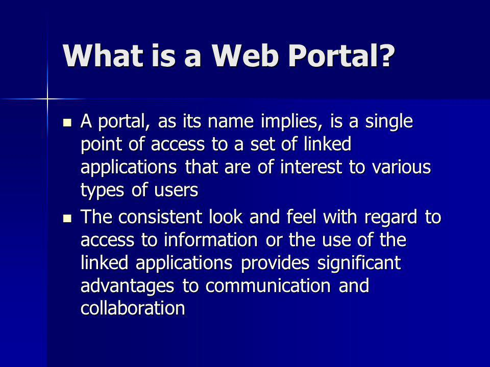 What is a Web Portal.