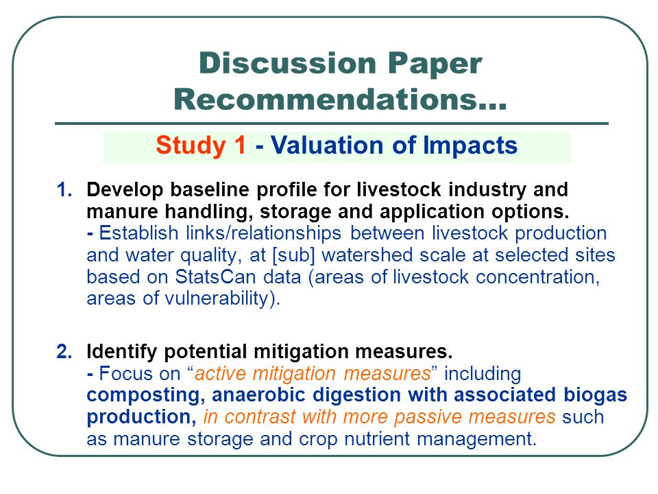 1.Develop baseline profile for livestock industry and manure handling, storage and application options. - Establish links/relationships between livest