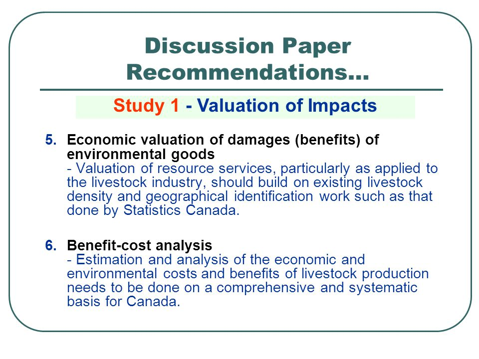 5.Economic valuation of damages (benefits) of environmental goods - Valuation of resource services, particularly as applied to the livestock industry,