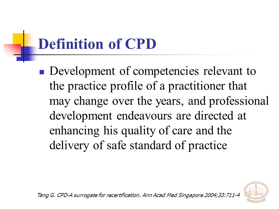 Questions received (2) Evidence that CPD is better.