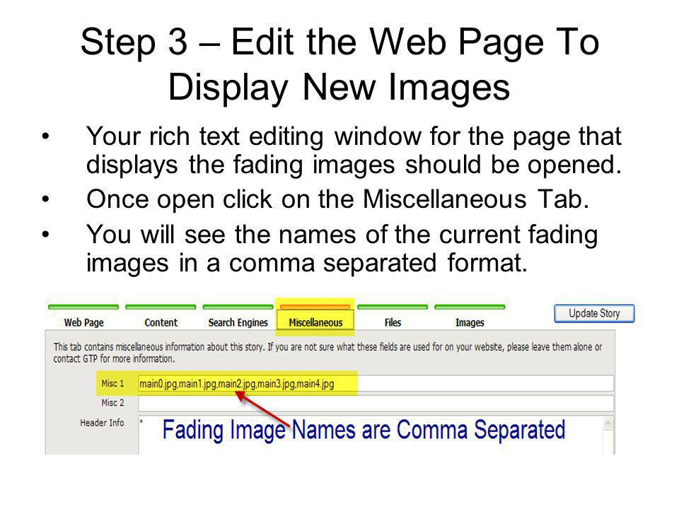 Step 3 – Edit the Web Page To Display New Images Your rich text editing window for the page that displays the fading images should be opened.