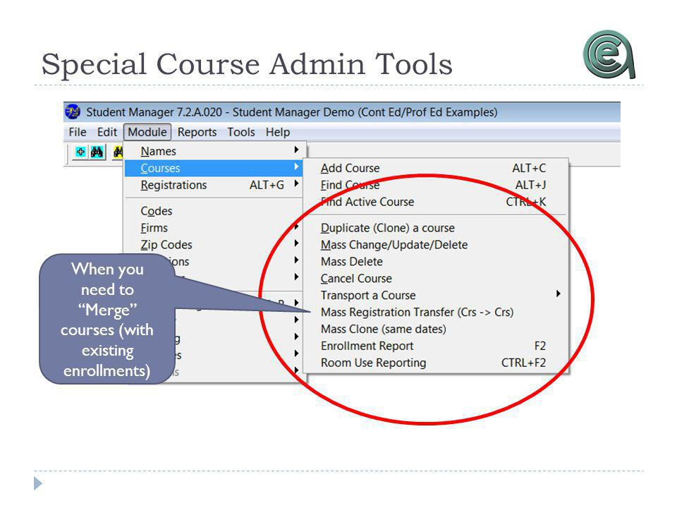 Special Course Admin Tools When you need to Merge courses (with existing enrollments)