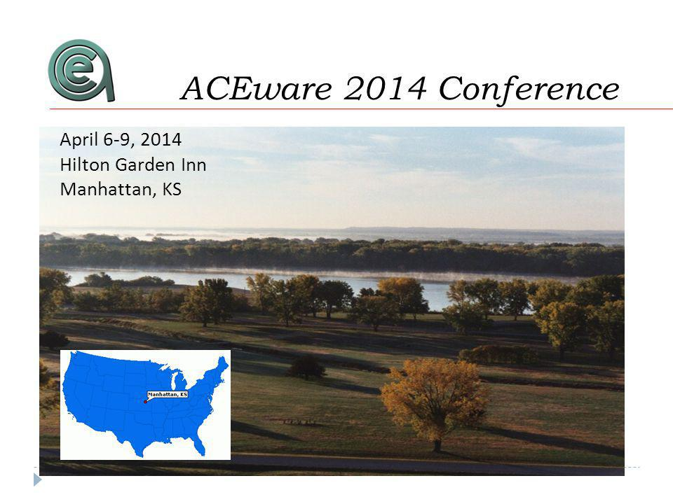 April 6-9, 2014 Hilton Garden Inn Manhattan, KS 2014 Conference If you liked this, youll love our conference.