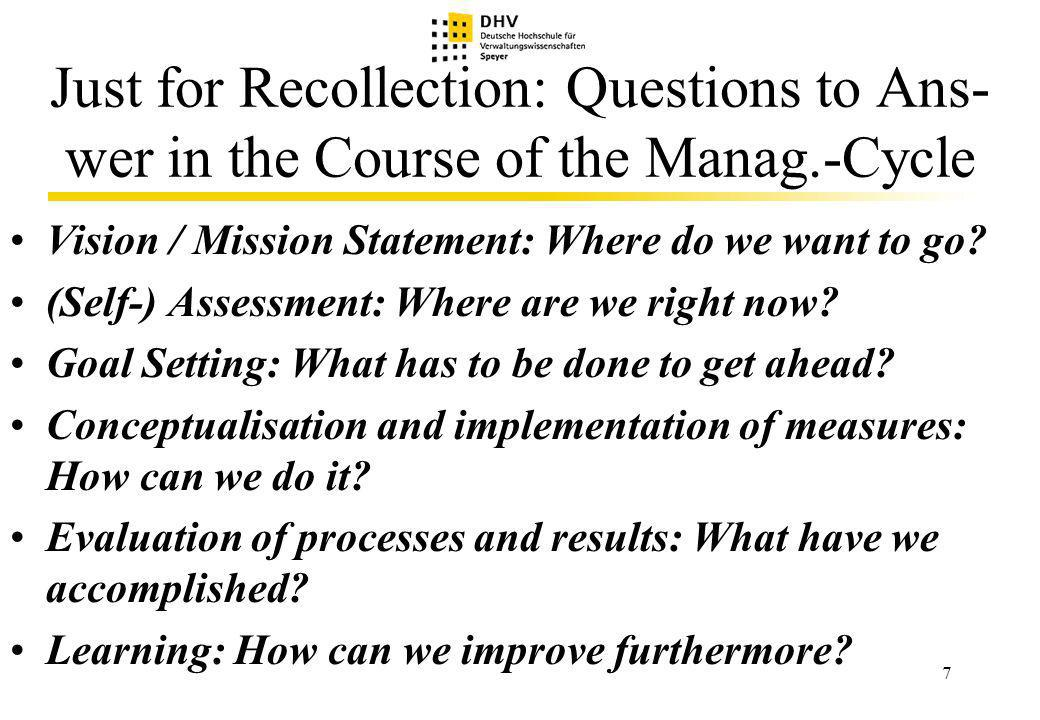 18 Operational Supplementation (3) The following step (conceptualization of measures ) can be initiated by the previous team (self-assess-ment group / goal setting group).