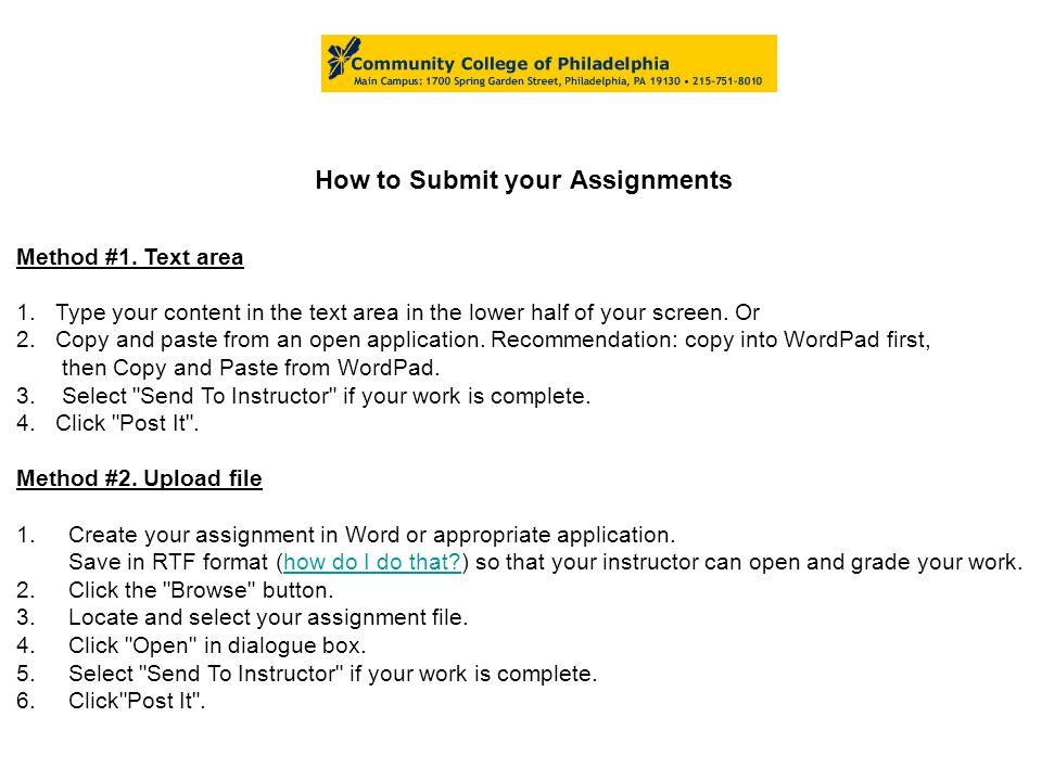 How to Submit your Assignments Method #1.