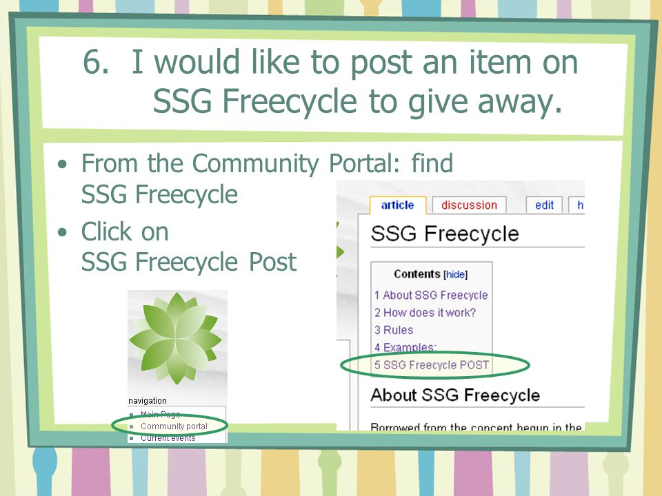 6.I would like to post an item on SSG Freecycle to give away.
