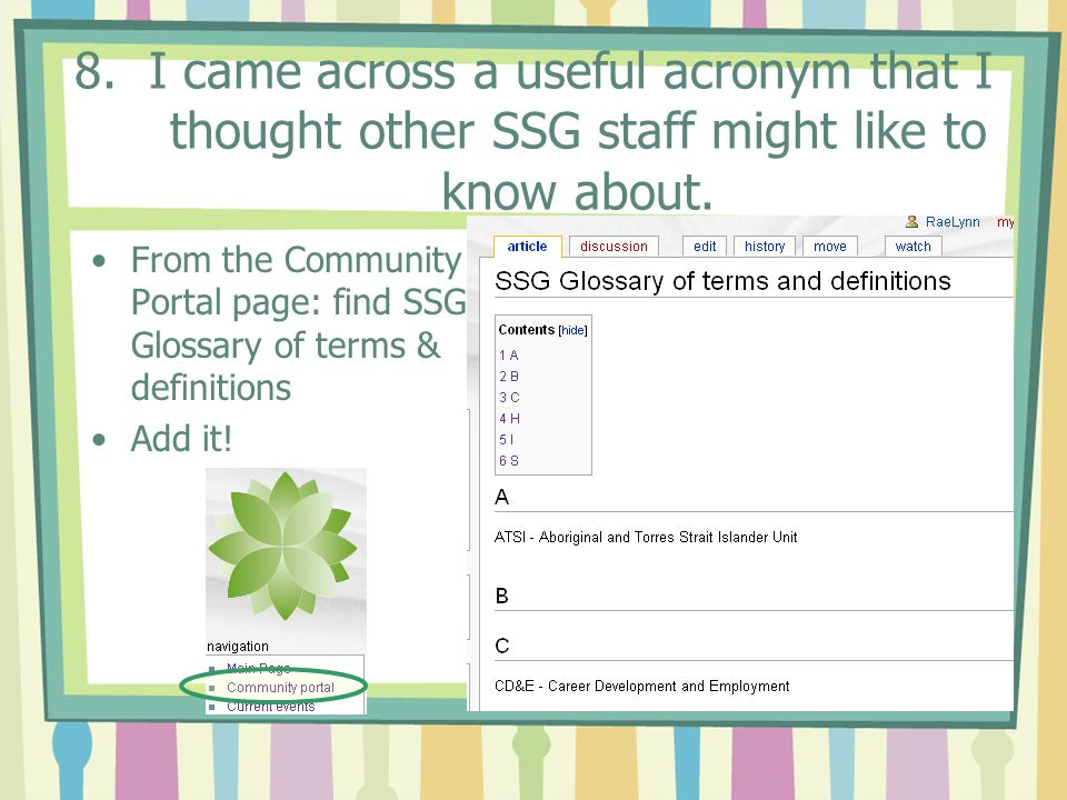 8.I came across a useful acronym that I thought other SSG staff might like to know about.