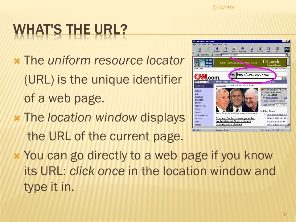 The uniform resource locator (URL) is the unique identifier of a web page.