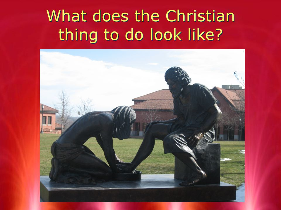 What does the Christian thing to do look like