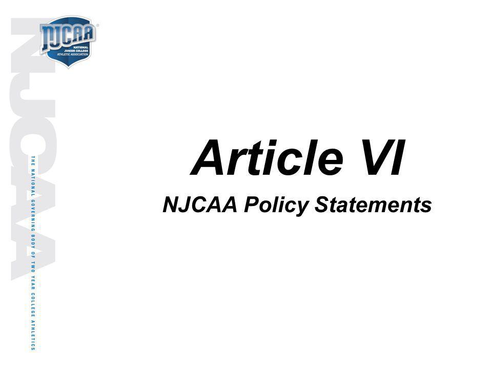 Article VI NJCAA Policy Statements
