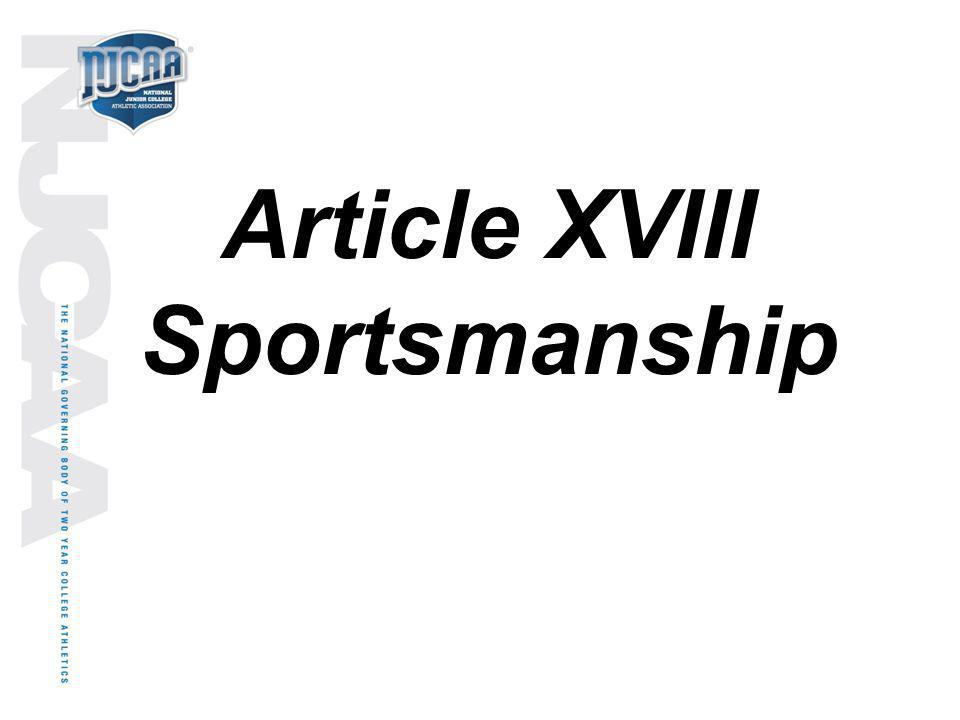 Article XVIII Sportsmanship