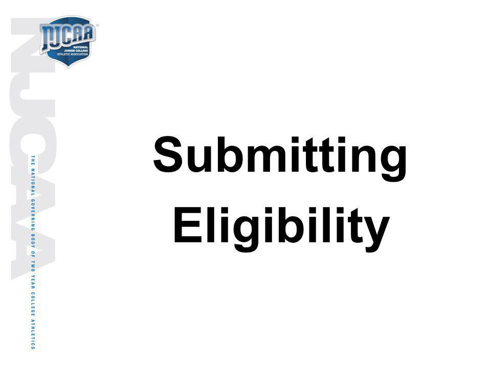 Submitting Eligibility