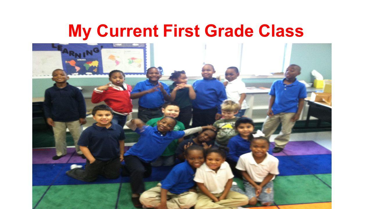 My Current First Grade Class