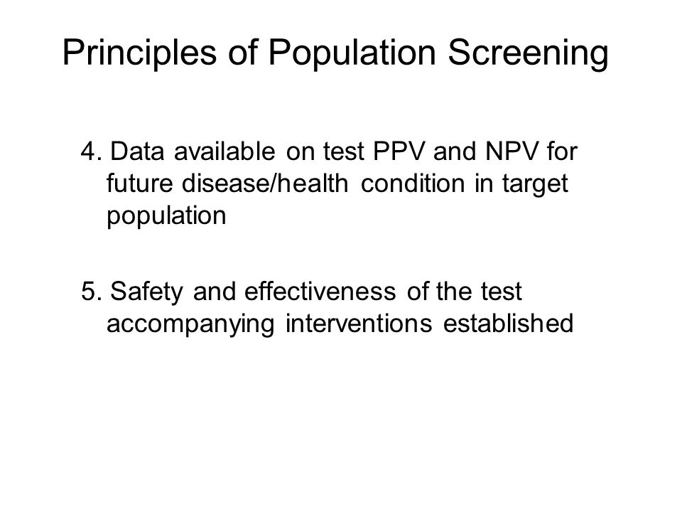Principles of Population Screening 4.