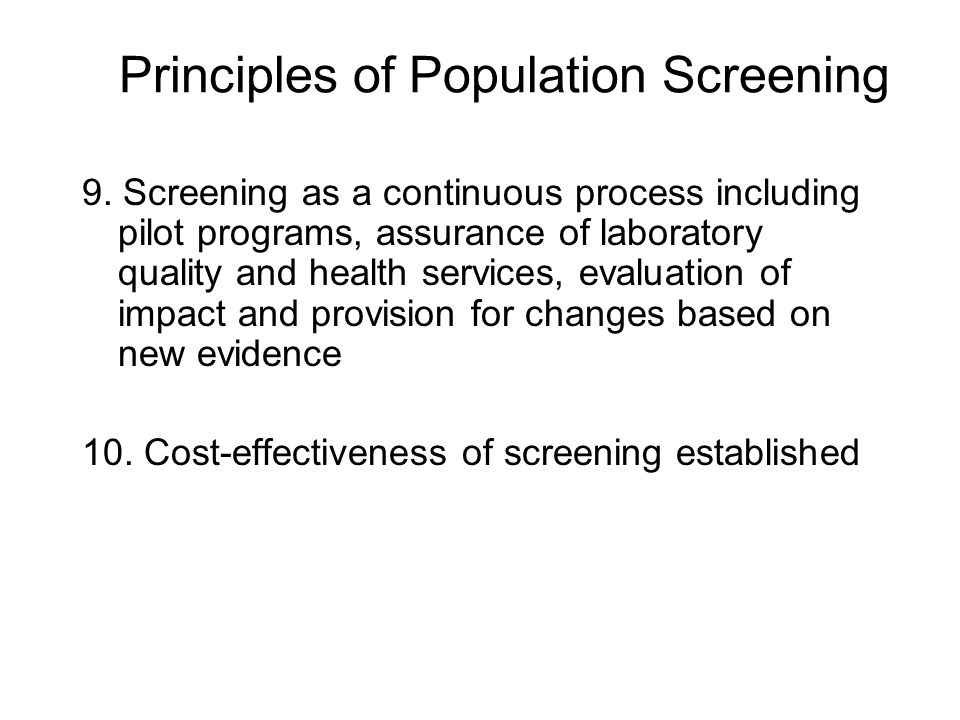 Principles of Population Screening 9.