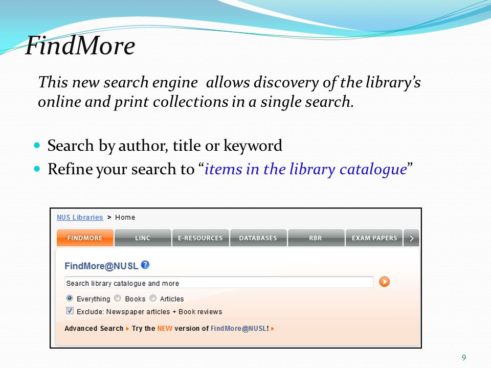 Library Integrated Catalogue LINC Select LINC tab and search by specific fields like title, author, keyword, subject or call number.