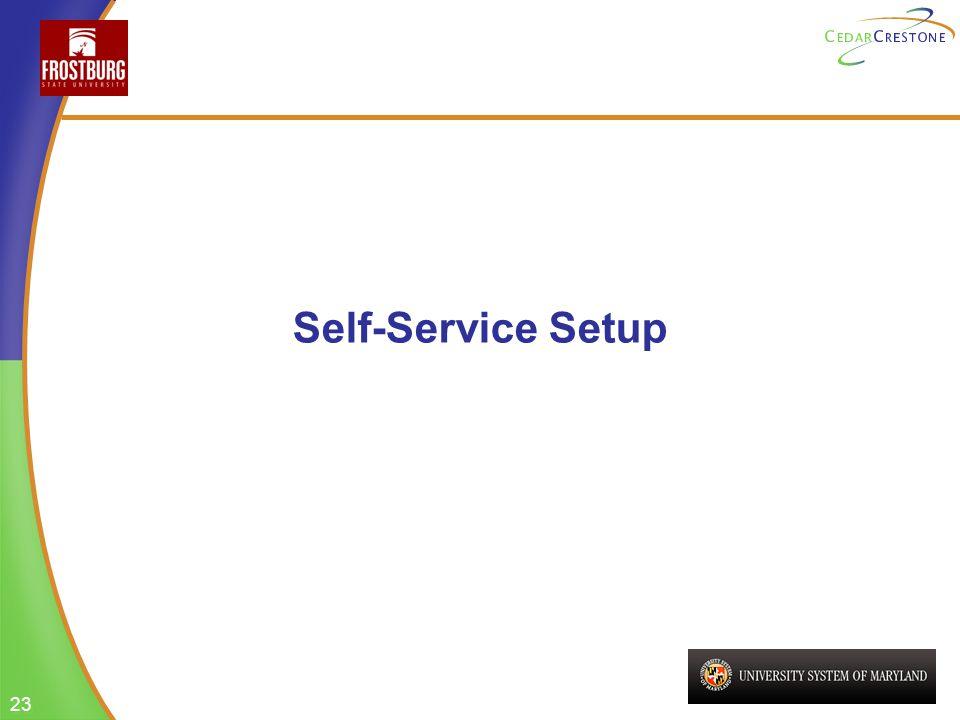 23 Self-Service Setup
