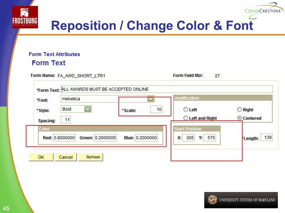 45 Reposition / Change Color & Font