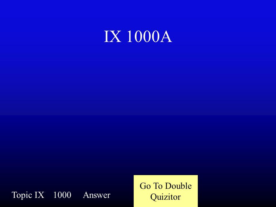 IX 1000Q Topic IX1000Question