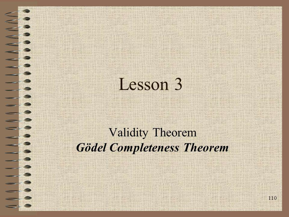 110 Lesson 3 Validity Theorem Gödel Completeness Theorem