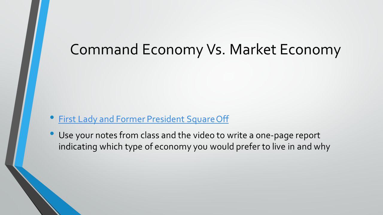 Command Economy Vs.