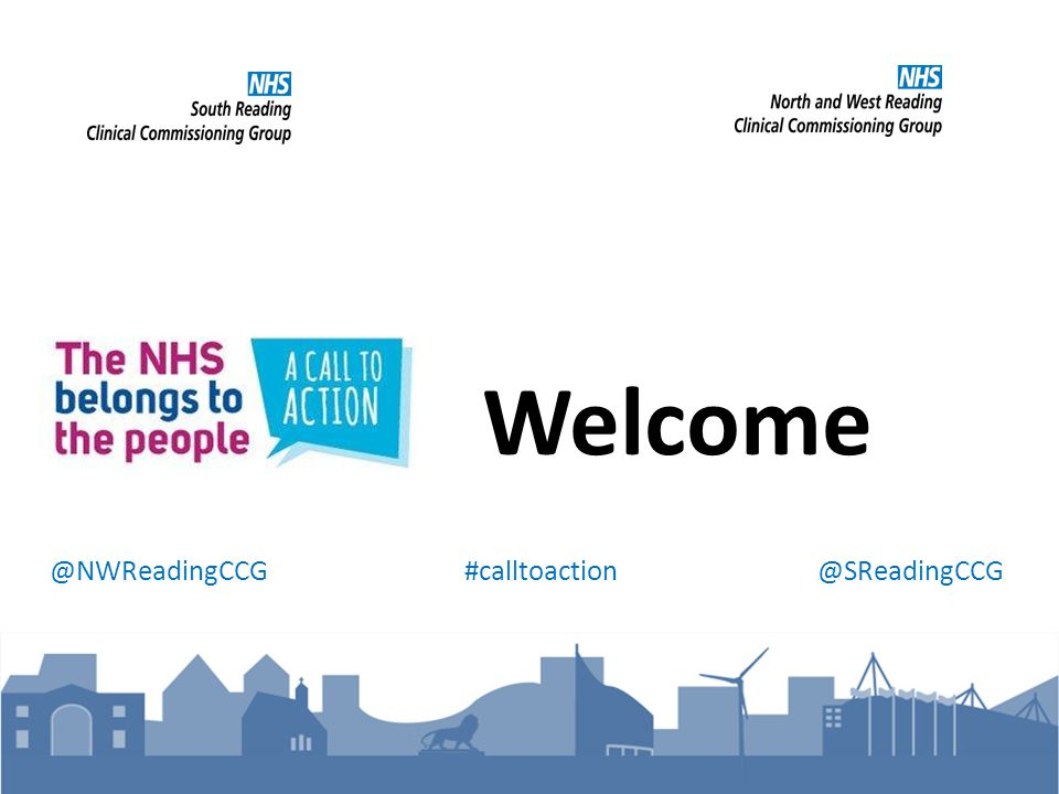 Welcome @NWReadingCCG #calltoaction @SReadingCCG