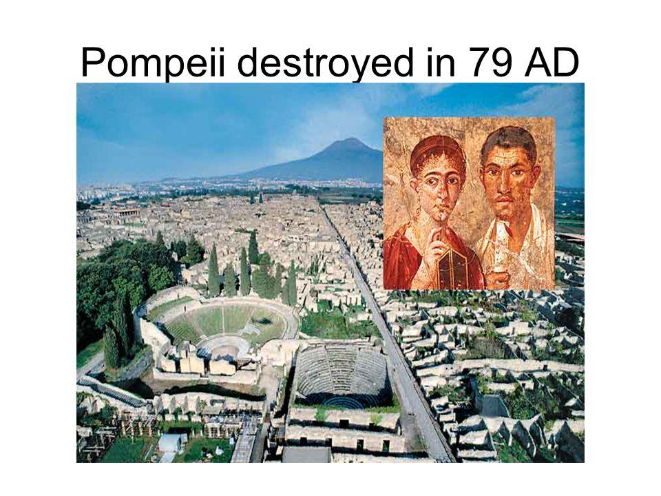 Pompeii destroyed in 79 AD