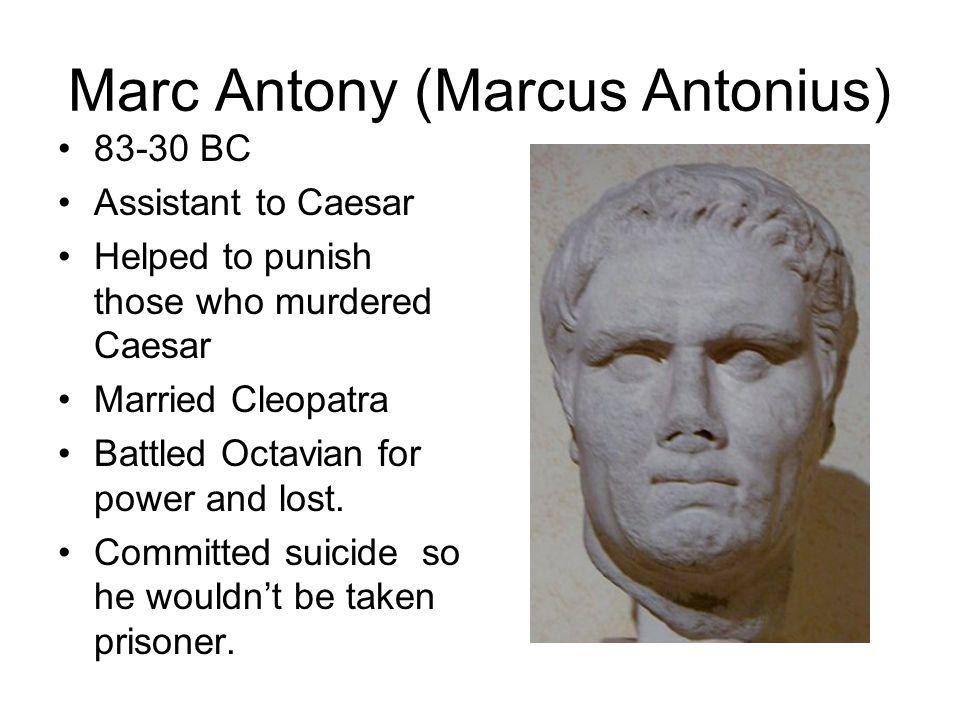 Augustus Gaius Julius Caesar (Octavian) 63 BC-14 AD Octavian, later called Augustus, was Caesars adopted son, because Caesar only had a daughter, named Julia.