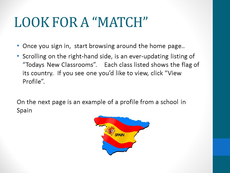 LOOK FOR A MATCH Once you sign in, start browsing around the home page..