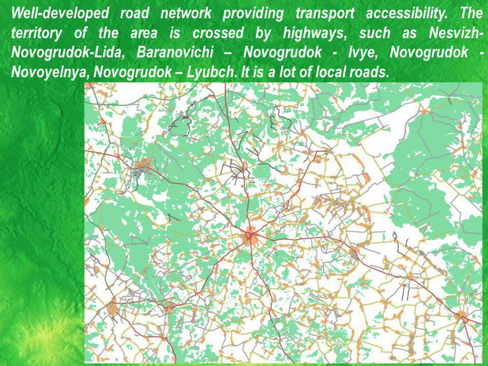 Well-developed road network providing transport accessibility.