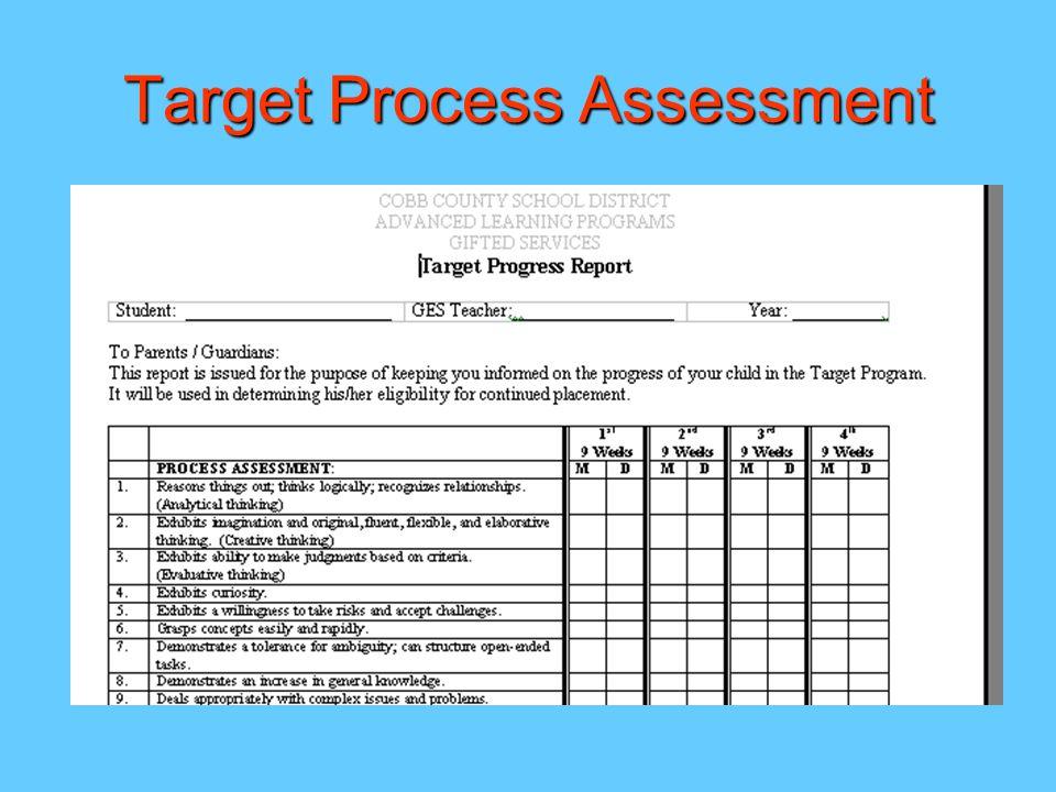 Target Process Assessment